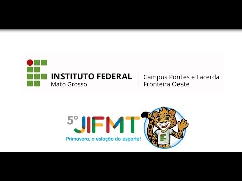 JIFMT 2018- Instituto Federal de Mato Grosso- Campus Pontes e Lacerda