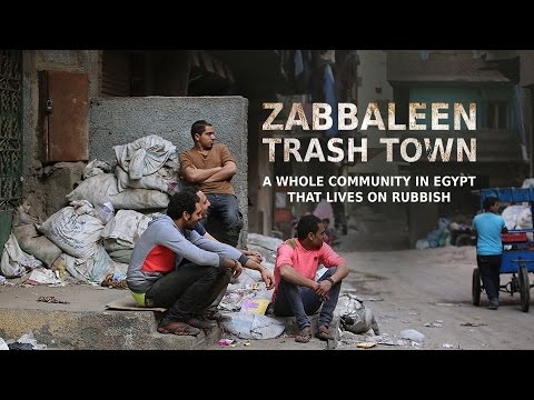 Zabbaleen: Trash Town - Egyptian community that Lives on what others throw away. (2016)