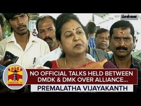 No-Official-Talks-held-between-DMDK-and-DMK-over-Electoral-Alliance--Premalatha-Vijayakanth