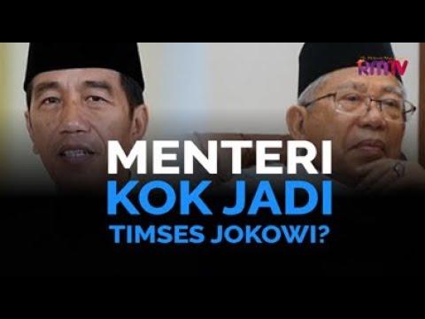 Menteri Kok Jadi Timses Jokowi?