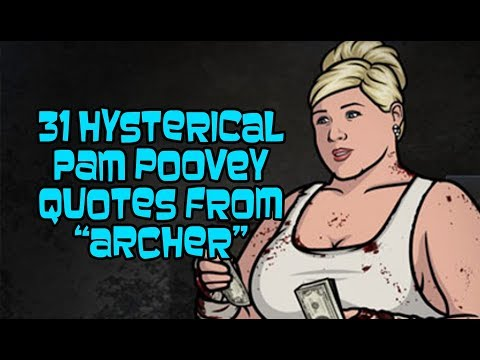 """31 Hysterical Pam Poovey Quotes From """"Archer"""""""