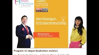 Tips Parenting Happy Parenting with Novita Tandry Episode 18 : Membangun Entrepreneurship
