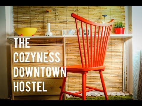 Video The Cozyness Downtown Hostelsta