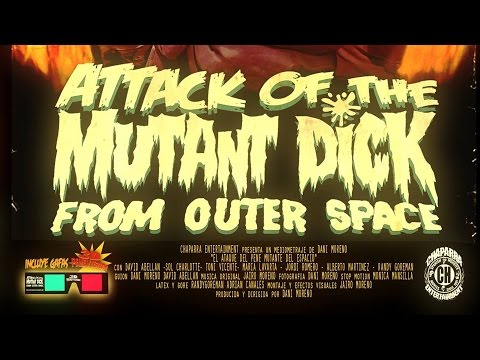 Attack of the muntant dick from outher space [ENG]
