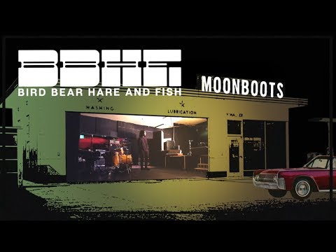 , title : 'Bird Bear Hare and Fish - Moon Boots (Official Album Trailer)'