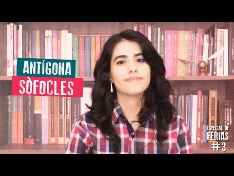 Antígona - Sófocles | Especial de Férias #3