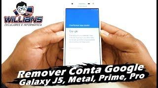 Conta Google 2019 Samsung Galaxy J5, J5 Prime, J5 Metal, J5 Pro, Desbloquear, Restaurar