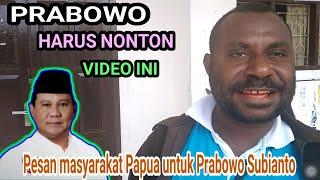 Video SOSOK PRABOWO DI MATA MASYARAKAT PAPUA MP3, 3GP, MP4, WEBM, AVI, FLV Desember 2018