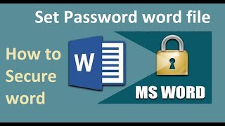 HOW TO SET PASSWORD TO WORD FILE, HOW TO PROTECT WORD FILE , HOW TO SECURE WORD FILE, SECURE WORD FILE VIDEO TUTORIAL