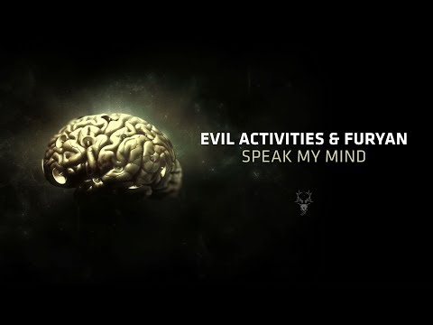 Evil Activities & Furyan - Speak My Mind