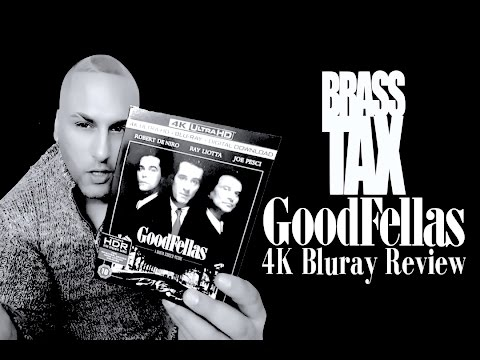 Goodfellas 4K Bluray Review @BrassTax