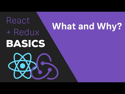 ReactJS / Redux Tutorial - #2 What is Redux? Why use it?