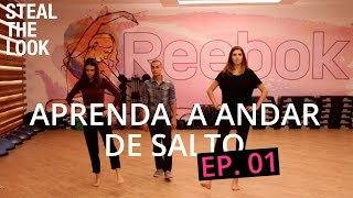 Aprenda a andar de salto com o instrutor das Top models | STEAL THE LOOK