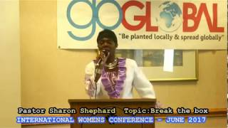 PASTOR SHARON SHEPHARD- BREAK THE BOX!EXCITING CLIP FROM IWC JUNE 2017-INTERNATIONAL WOMENS CONFERENCE -ATLANTA 2017The complete 30 minutes delivery was off the chain..Watch out for the upload on myfaithtvnetwork YouTube channel!#IWCJUNE2017#INTERNATIONALWOMENSCONFERENCES2017#MYFAITHTVNETWORK#GOGLOBALCONFERENCES