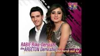 Argeton Dervishi Dhe Rabie Rika - Rashe Ne Hall Me Ty (Muzika: Artan Jusufi)