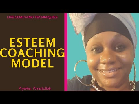 Life Coaching Techniques: Esteem Coaching Model