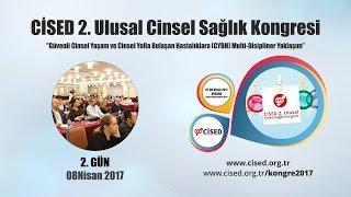 Cinsel Sağlık Enstitüsü Derneği tarafından düzenlenen CİSED 2. Ulusal Cinsel Sağlık Kongresi (07 -09 Nisan 2017 - ANKARA) 2. Gün özeti...http://www.cised.org.tr/