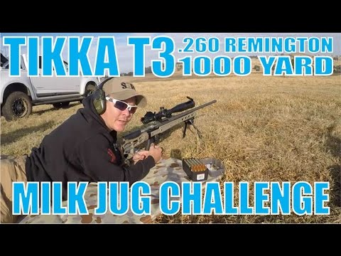 1000 Yard Milk Jug Challenge Tikka T3 260 Remington