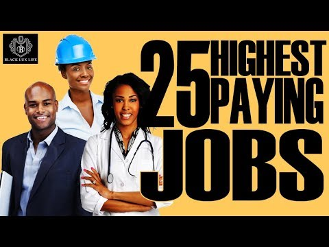 Black Excellist: 25 Highest Paying Jobs for 2018