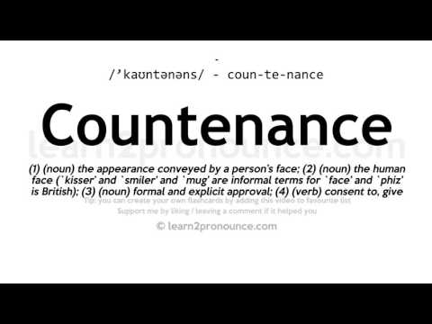 Countenance pronunciation and definition