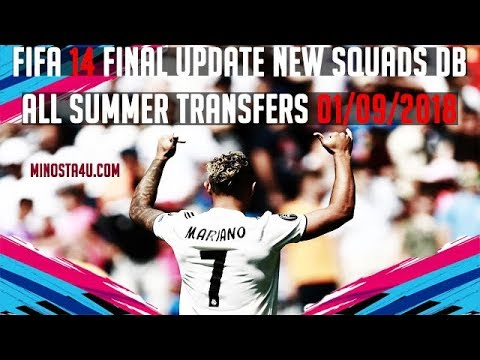 FIFA 14 ● Final Squads DB  01/09/2018 ● All Summer Transfers 2018/19