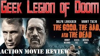 Nonton The Good The Bad And The Dead    2015 Dolph Lundgren   Aka 4got10 Action Movie Review Film Subtitle Indonesia Streaming Movie Download