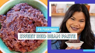 Sweet Red Bean Paste | Good Times With Jen by Tastemade