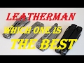 What Is The Best Leatherman