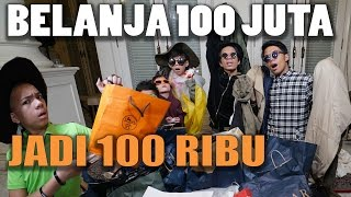 Video HAUL BELANJA PAKAIAN 100JUTA JADI 100RIBU, TIPS&TRICKS SHOPPING with GEN HALILINTAR BOYS MP3, 3GP, MP4, WEBM, AVI, FLV November 2018