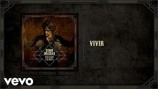 Ricardo Arjona - Vivir (Audio)
