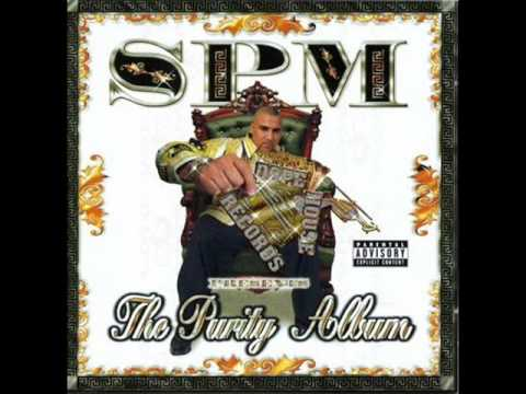 Spm (South Park Mexican) - Crazy Lady - The Purity Album