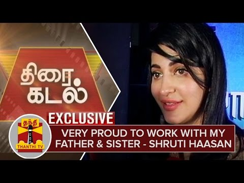 Very-Proud-and-Excited-to-Work-with-my-Father-and-Sister--Shruti-Haasan-Exclusive