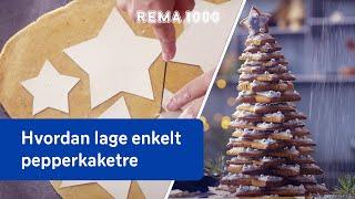 Slik lager du pepperkaketre | REMA 1000