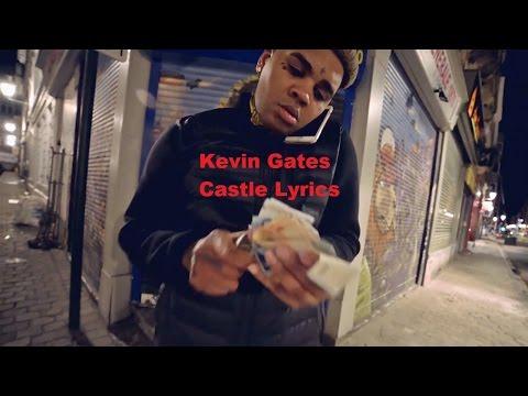 Kevin Gates - Castle (Lyrics)