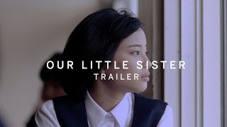 Nonton Our Little Sister Trailer   New Release 2016 Film Subtitle Indonesia Streaming Movie Download