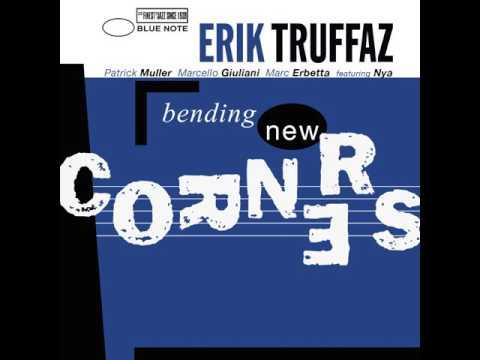 Erik Truffaz - 1999 - Bending New Corners - 01 Sweet Mercy