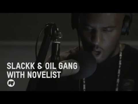 SLACKK + OIL GANG WITH NOVELIST @RinseFM @slackk_ @oilgang @Novelist