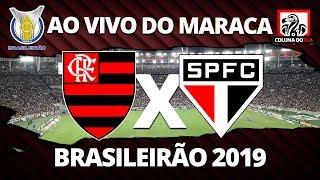 FLAMENGO X SÃO PAULO AO VIVO DO MARACANÃ | 22ª RODADA BRASILEIRÃO 2019 NARRAÇÃO RUBRO-NEGRA
