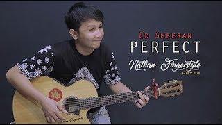 Video (Ed Sheeran) Perfect - Nathan Fingerstyle | Guitar Cover MP3, 3GP, MP4, WEBM, AVI, FLV Maret 2018