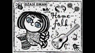 """Dżaзi Dжаn -""""Home-folk"""" [EP] (2016) ВК: https://vk.com/dzazidjan"""