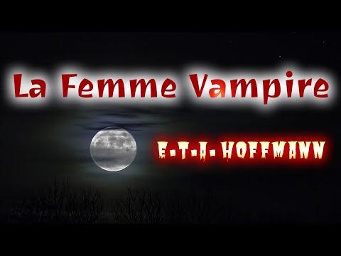 Livre audio : La Femme Vampire, E.T.A. Hoffmann
