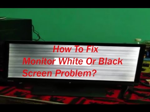 How To: Repair LCD & LED Computer Monitor White Screen Problem  For All Brand