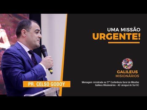 Pr. Celso Godoy - Uma Missão Urgente