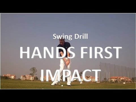 Golf Swing Drill – Hands First Impact