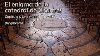 """Fragmento de """"El enigma de la catedral de Chartres"""" (1969) – Louis Charpentier"""