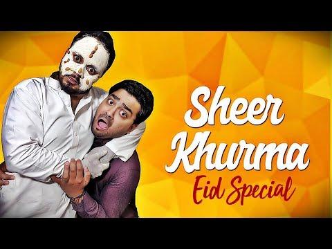 SHEER KHURMA | EID SPECIAL | THE IDIOTZ | FUNNY
