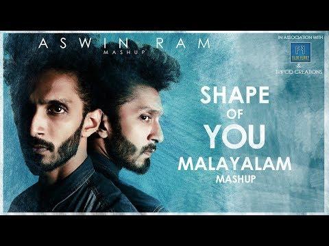Ed-Sheeran - Shape Of You - Malayalam Mashup - Aswin Ram (15 songs in one go)