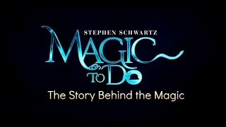 The Making of Magic to Do Video