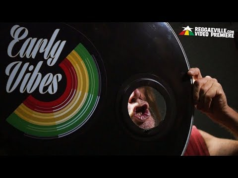 Early Vibes - Rock Your Body [Official Video 2017]
