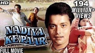 Video Nadiya Ke Paar Full Movie HD | Sachin, Sadhana Singh, Mitali | Classic Romantic Hindi Movies MP3, 3GP, MP4, WEBM, AVI, FLV Maret 2019